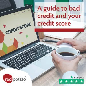 A guide to bad credit and your Credit Score